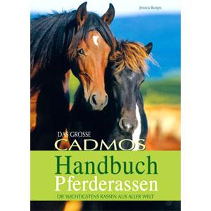 Das große Cadmos-Handbuch Pferderassen