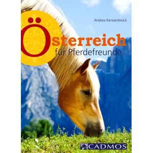 Österreich für Pferdefreunde