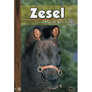 Zesel... eine wilde Geschichte