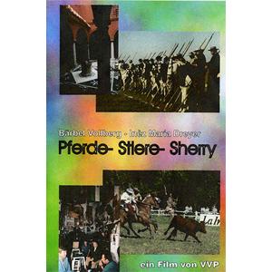 Pferde- Stiere-Sherry - Ein Portrait über Südandalusien