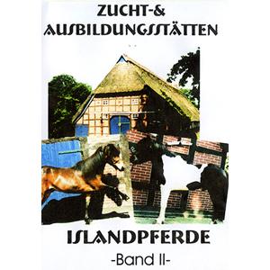Zucht und Ausbildungsstätten Islandpferde - Teil 2